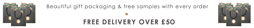 Beautiful gift packaging & free samples with every order. Free delivery over £45